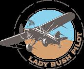 Lady Bush Pilot